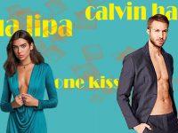 CALVIN HARRIS & DUA LIPA – ONE KISS (WEEK#16)
