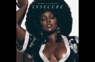 Το νεο single της Amara La Negra «Insecure»