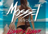 """Ένα τραγούδι έτοιμο να εκραγεί, να σε κάνει να κουνηθείς!  Ο λόγος για το single """"Lover's Lover"""" από τον DJ Mossel και την Niyola από την Νιγηρία."""