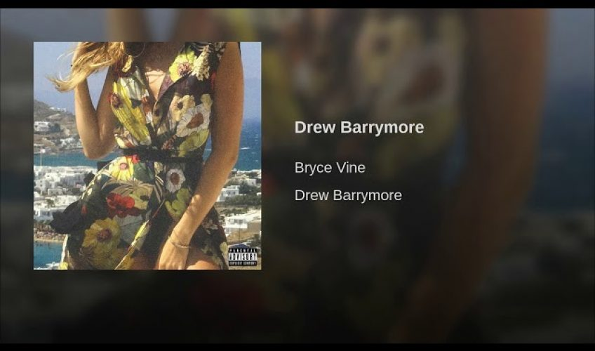 New single: Bryce Vine – Drew Barrymore