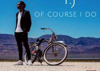 """Έναν από τους superstars του Βελγίου, τον TJ, παρουσιάζει στο κοινό Ελλάδας και Κύπρου η Panik Records, κυκλοφορώντας το debut single του, με τίτλο """"Of Course I Do""""!"""