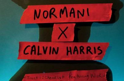 CALVIN HARRIS & NORMANI – Checklist (WEEK#44)