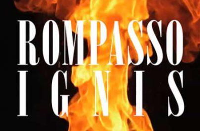ROMPASSO – Ignis (Week#46)
