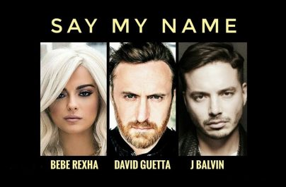 DAVID GUETTA Feat J BALVIN & BEBE REXHA – Say My Name (Week #51)