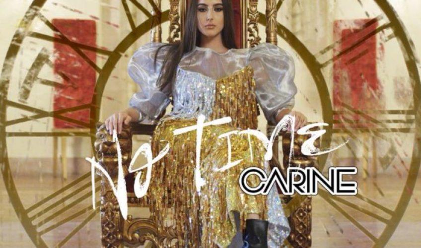 """Η Carine λιγους μήνες πριν μας παρουσίασε το up tempo και επερχόμενο dance anthem """"No Time"""""""