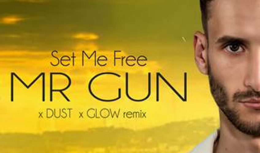 """Το """"Set Me Free"""" του Mr. Gun σε συμμετοχή των Dust και Glow, εντυπωσιάζει από το πρώτο άκουσμα."""