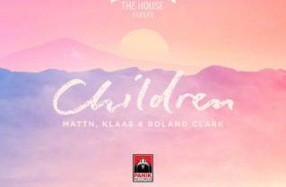 """Οι MATTN, Klass & Roland Clark μας παρουσιάζουν την νέας του κυκλοφορία, όπου είναι το δικό τους remake στο 90s dance anthem """"Children"""" του Robert Miles."""