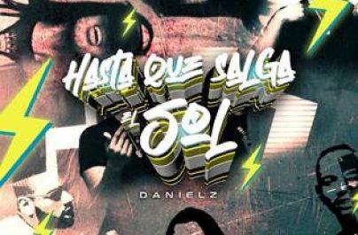 """Οι Danielz μας παρουσιάζουν το upcoming smash Latin Hit """"Hasta Que Salga El Sol""""."""