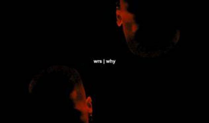 """Το ολοκαίνουργιο hit """"Why"""" είναι ένας συνδυασμός από deep house vibes και oriental ethnic ήχους και μουσική-στίχους από τον WRS."""