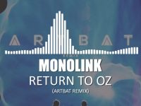 MONOLINK – Return To Oz (Week #20)