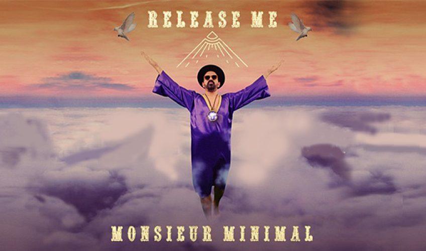 """Ο Monsieur Minimal πειράζει το δικό του """"Release Me"""" δημιουργώντας ενα μυστηριακό Sexy DiscoDance Remix επηρεασμένο από τους ήχους της Ανατολής και της indie Electronica."""