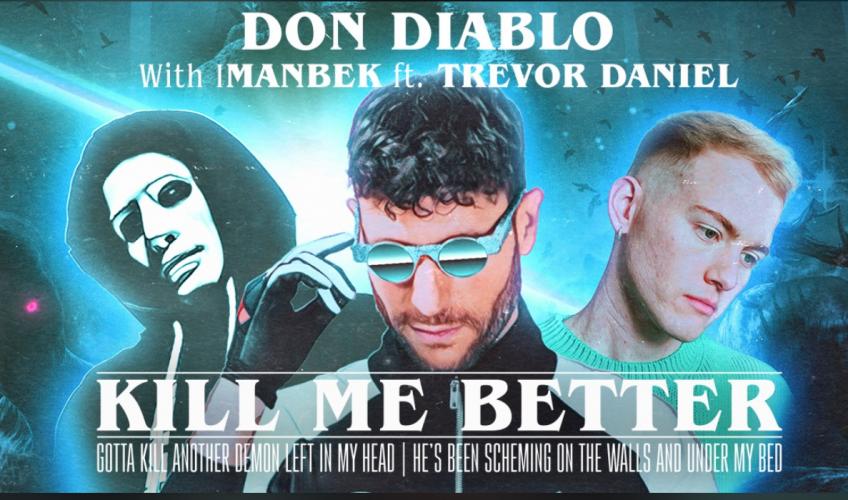 """Ο Don Diablo και ο Imanbek ενώνουν τις δυνάμεις τους και μαζί με τον Trevor Daniel κυκλοφορούν το """"Kill Me Better""""."""