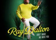 """Ο υποψήφιος για Grammy, Ray Dalton παρουσίασε το νέο του single """"Don't Make Me Miss You""""."""