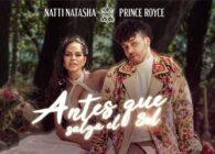 """Μέσα από το επερχόμενο δεύτερο album της, η Natti Natasha παρουσίασε πριν λίγες μέρες το ντουέτο της με τον Prince Royce στο """"Antes Que Salga El Sol""""."""