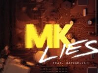 MK Feat RAPHAELLA – Lies (Week #16)