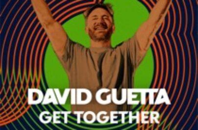 DAVID GUETTA – Get Together ( Week #21 )