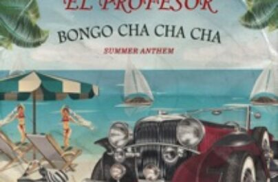 EL PROFESOR – Bongo Cha Cha Cha ( Week #22 )