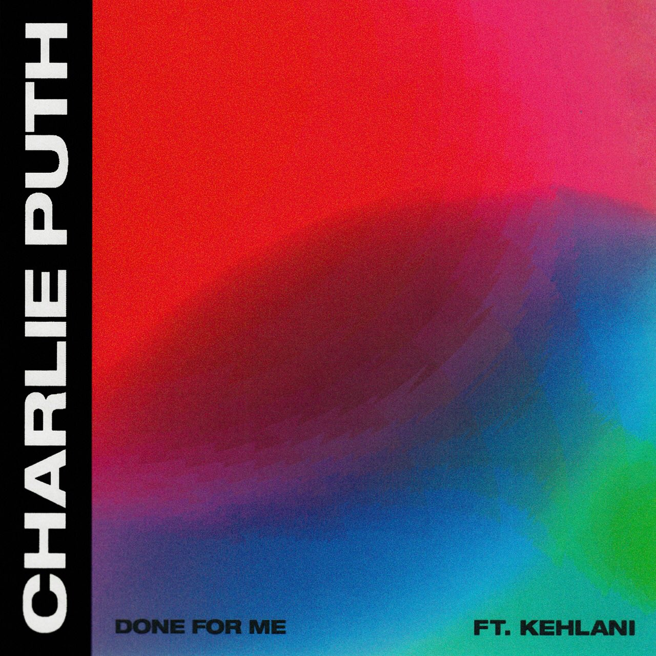 Done For Me - CHARLIE PUTH Feat KEHLANI