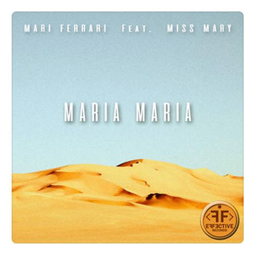 Maria, Maria - MARI FERRARI