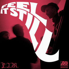 Feel It Still - PORTOGAL THE MAN