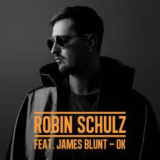 OK - ROBIN SHULZ Feat. JAMES BLUNT